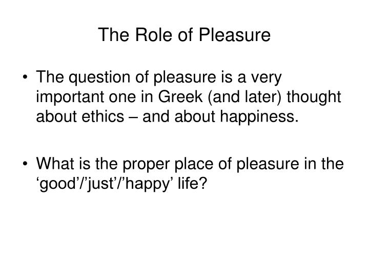 The Role of Pleasure