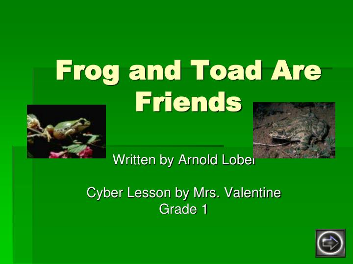 frog and toad are friends n.