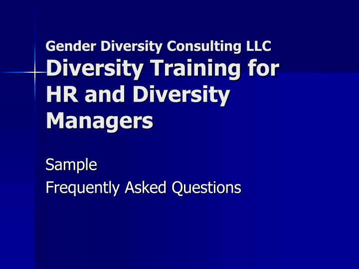 gender diversity consulting llc diversity training for hr and diversity managers n.