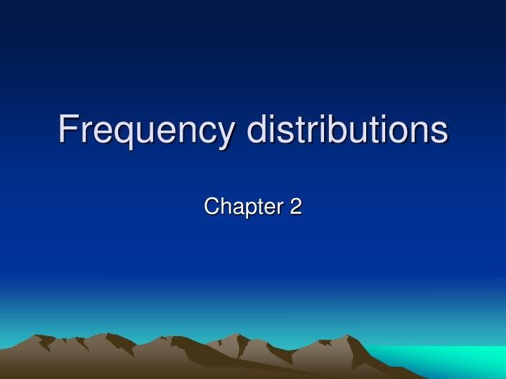 frequency distributions n.