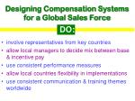 designing compensation systems for a global sales force do