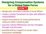designing compensation systems for a global sales force don t