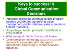 keys to success in global communication decisions