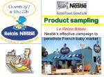 product sampling le relais b b s nestl s effective campaign to penetrate french baby market
