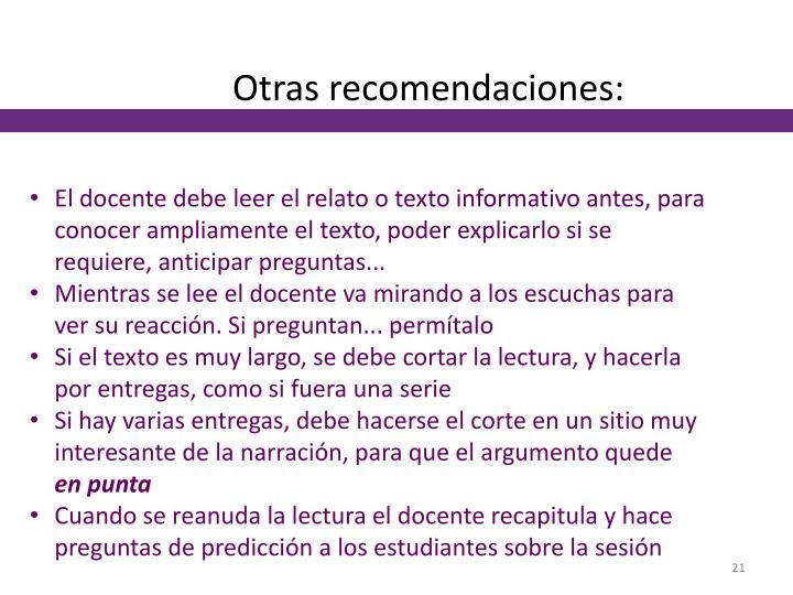 Otras recomendaciones: