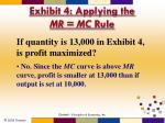 exhibit 4 applying the mr mc rule