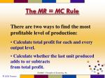 the mr mc rule