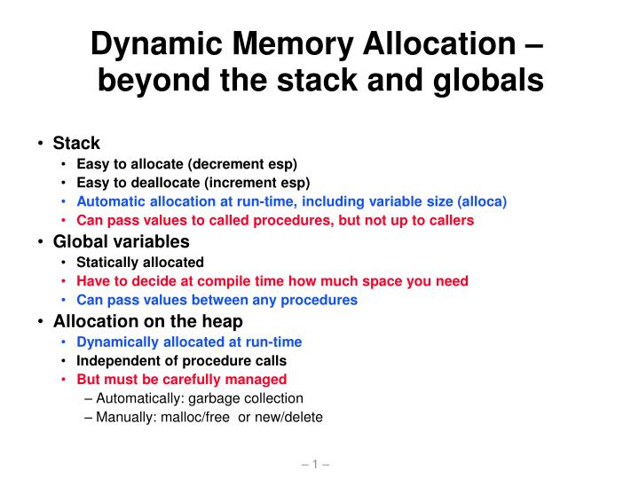 dynamic memory allocation beyond the stack and globals n.