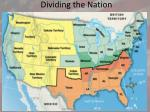 dividing the nation