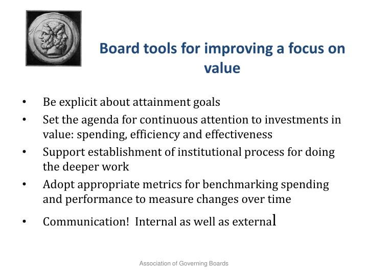 Board tools for improving a focus on value