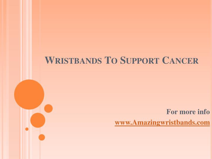 wristbands to support cancer n.