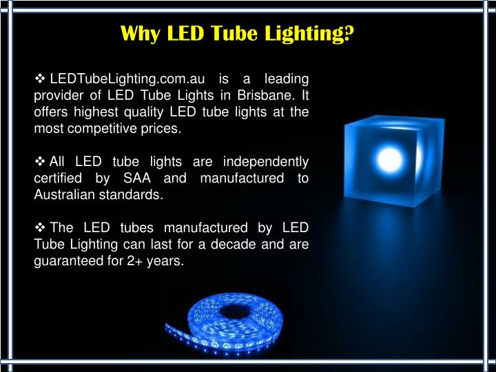 Why LED Tube Lighting?