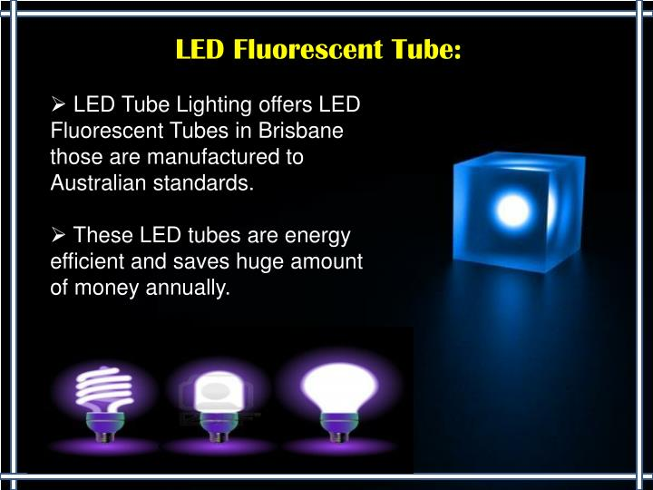 LED Fluorescent Tube: