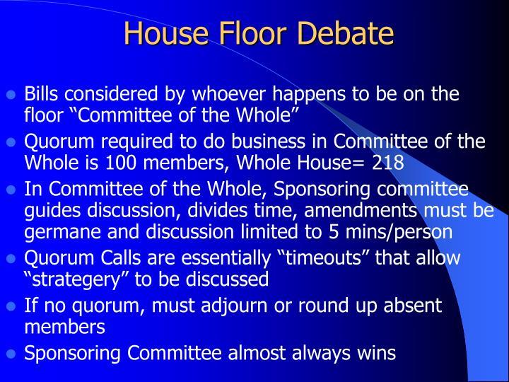 House Floor Debate