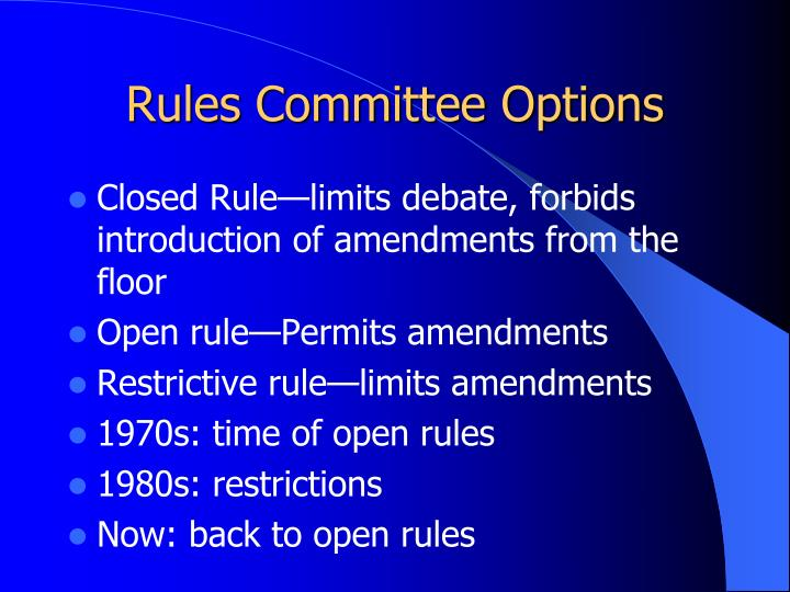 Rules Committee Options