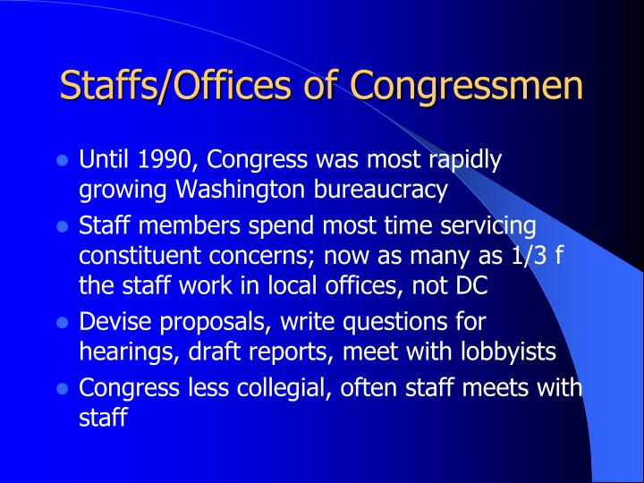 Staffs/Offices of Congressmen