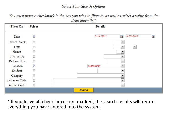 """You must place a checkmark in the """"Select"""" box in addition to selecting a value from the drop down list in order to search on a category and for a specific value."""