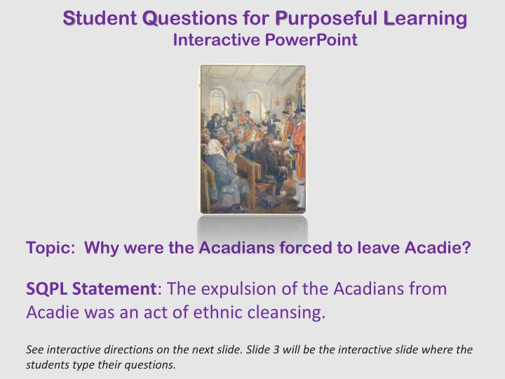 topic why were the acadians forced to leave acadie n.