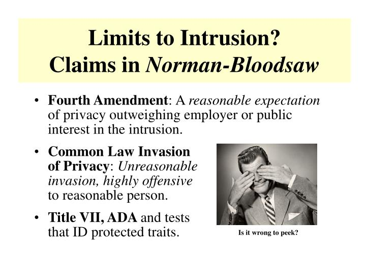 Limits to Intrusion?