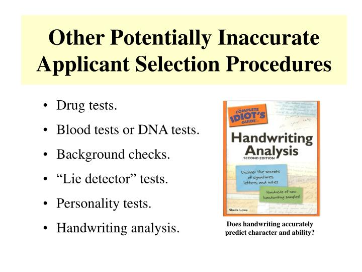 Other Potentially Inaccurate Applicant Selection Procedures