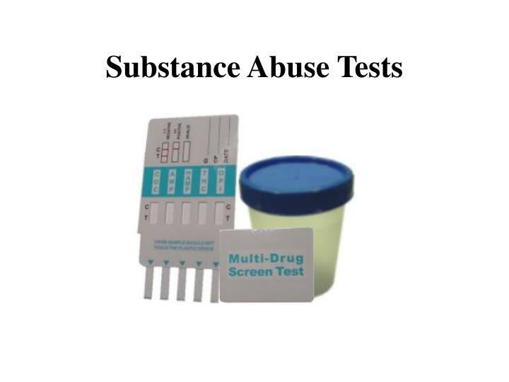 Substance Abuse Tests
