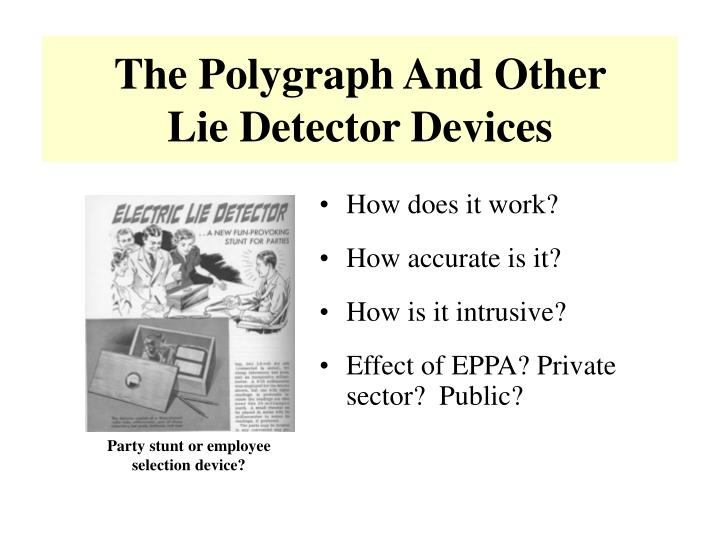 The Polygraph And Other