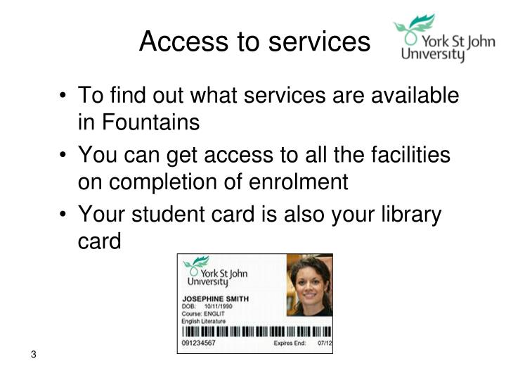 Access to services