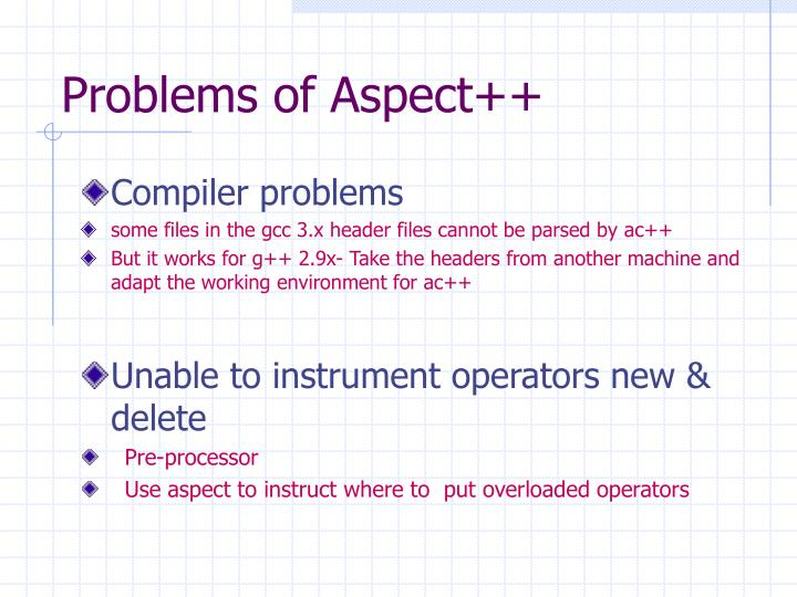 Problems of Aspect++