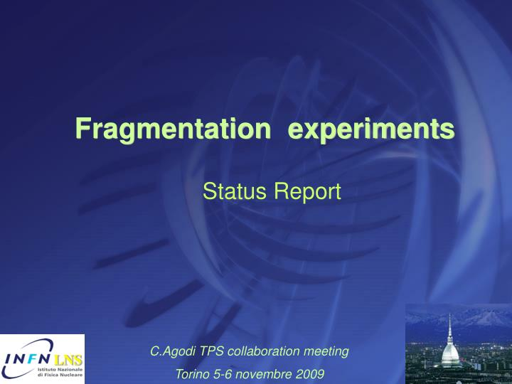 fragmentation experiments n.