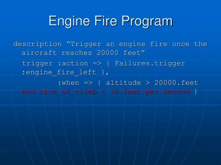 Engine Fire Program
