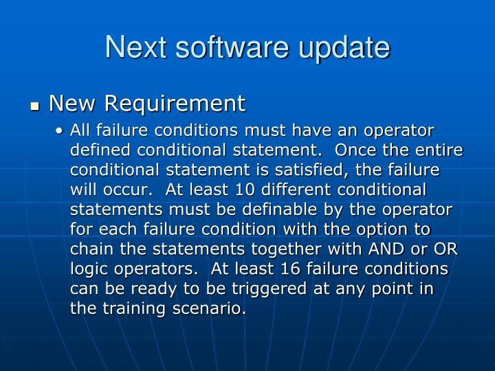 Next software update