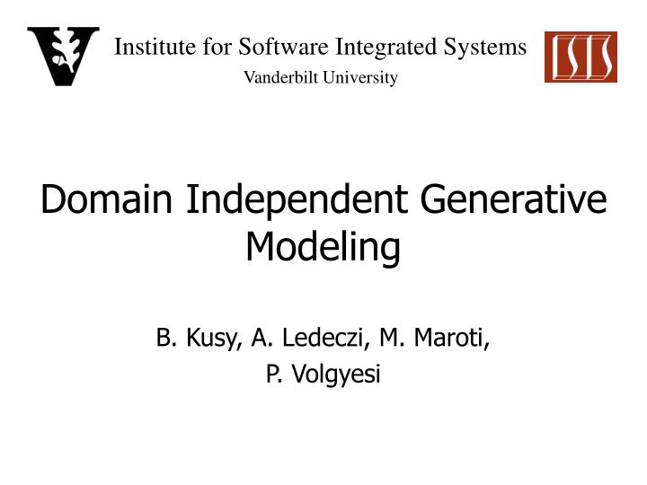 domain independent generative modeling n.