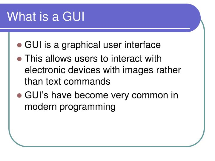 What is a GUI