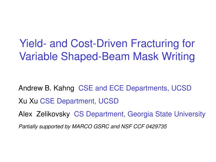 yield and cost driven fracturing for variable shaped beam mask writing n.