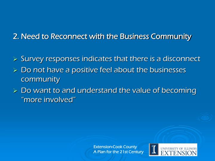 2. Need to Reconnect with the Business Community