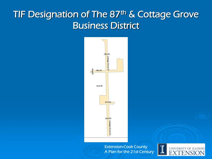 Tif designation of the 87 th cottage grove business district