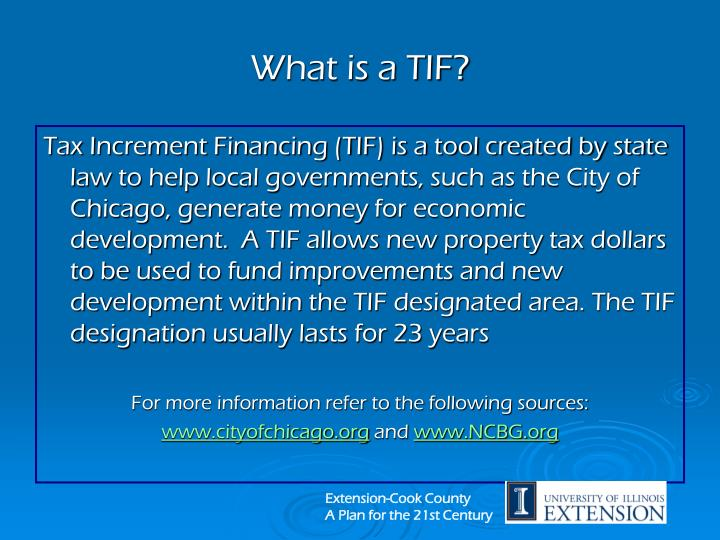 What is a TIF?