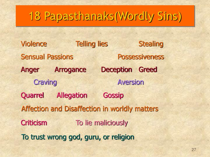 18 Papasthanaks(Wordly Sins)