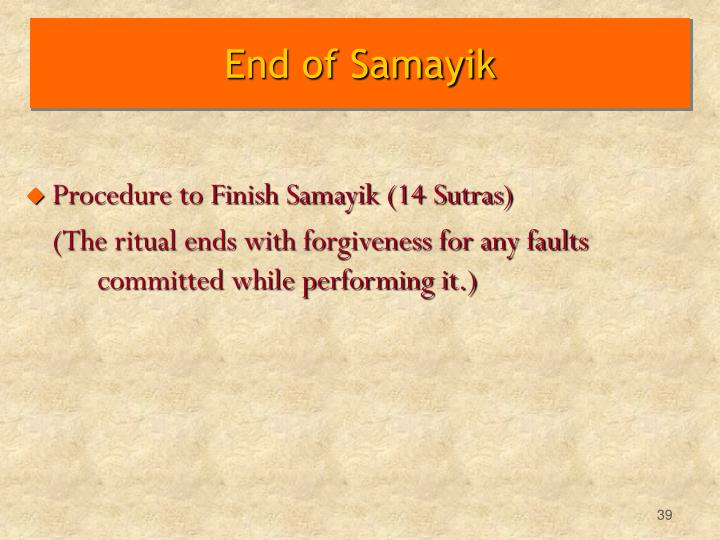 End of Samayik