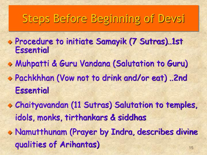Steps Before Beginning of Devsi