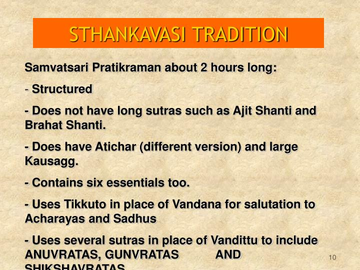 STHANKAVASI TRADITION