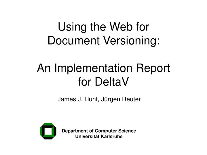 using the web for document versioning an implementation report for deltav n.
