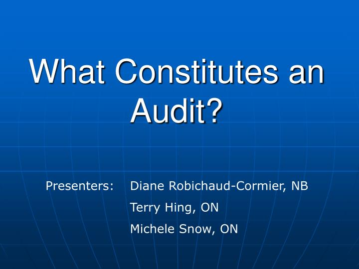 what constitutes an audit n.