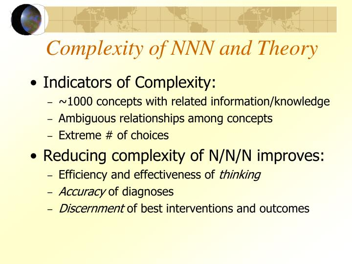 Complexity of NNN and Theory