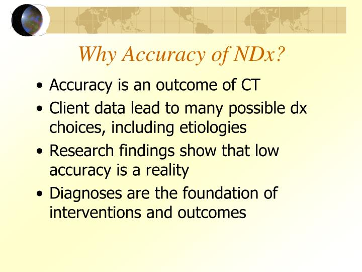 Why Accuracy of NDx?