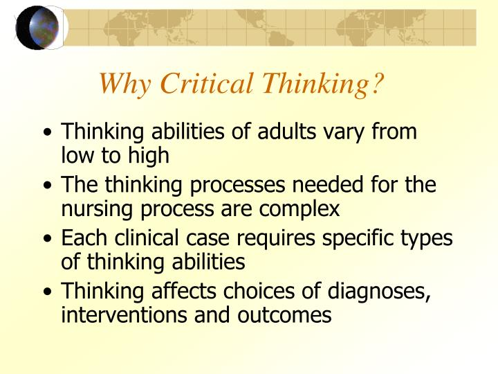 Why Critical Thinking?