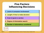 five factors influencing decisions