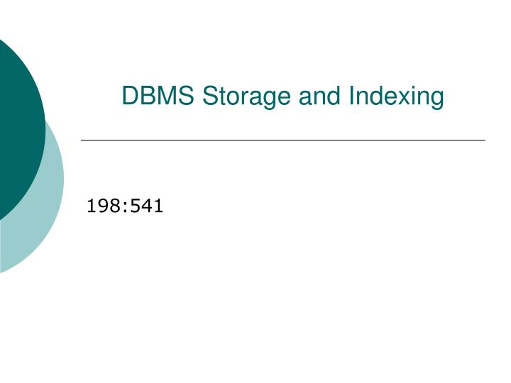 dbms storage and indexing n.