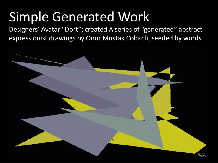 Simple Generated Work