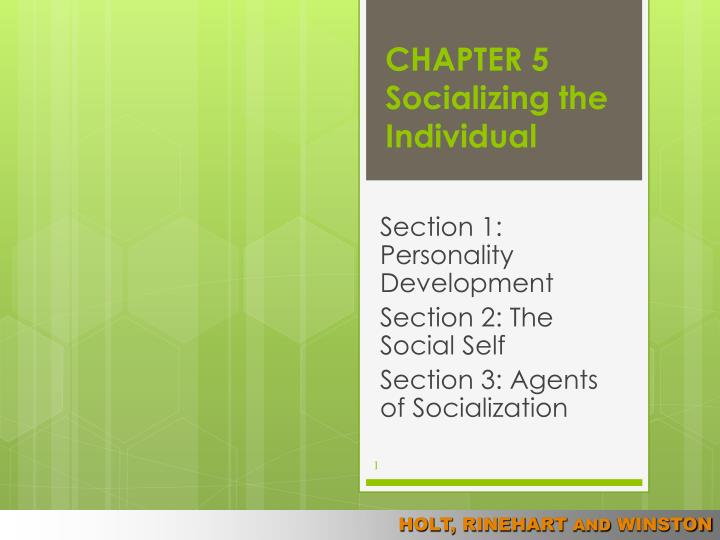 chapter 5 socializing the individual n.